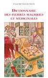 Télécharger le livre :  Dictionnaire des pierres magiques et médicinales