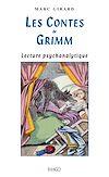 Télécharger le livre :  Les contes de Grimm, lecture psychanalytique