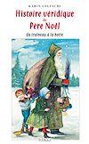 Télécharger le livre :  Histoire véridique du Père Noël du traîneau à la hotte