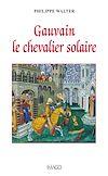 Télécharger le livre :  Gauvain le chevalier solaire