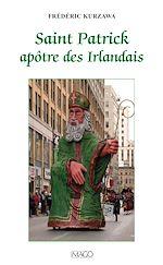 Téléchargez le livre :  Saint Patrick, apôtre des Irlandais