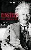 Télécharger le livre :  Einstein dans la tragédie du XXe siècle