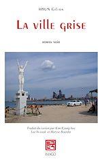 Téléchargez le livre :  La ville grise