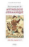 Télécharger le livre :  Dictionnaire de mythologie germanique