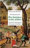 Télécharger le livre :  Petit dictionnaire des hommes et des arbres
