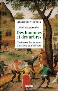Téléchargez le livre :  Petit dictionnaire des hommes et des arbres