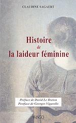 Téléchargez le livre :  Histoire de la laideur féminine