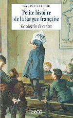 Téléchargez le livre :  Petite histoire de la langue française