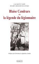 Téléchargez le livre :  Blaise Cendrars ou la légende du légionnaire