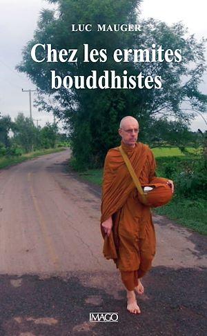 Téléchargez le livre :  Chez les ermites bouddhistes