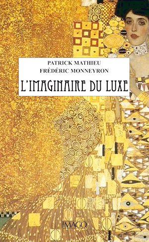 Téléchargez le livre :  L'Imaginaire du luxe