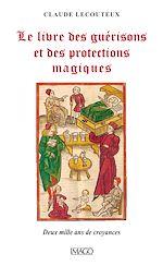 Téléchargez le livre :  Le livre des guérisons et des protections magiques