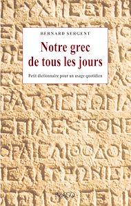 Téléchargez le livre :  Notre grec de tous les jours