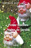 Télécharger le livre :  Petite histoire des nains de jardins