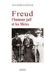 Téléchargez le livre :  Freud, l'humour juif et les Mères