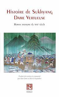 Téléchargez le livre :  Histoire de Sukhyang Dame Vertueuse