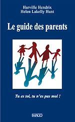 Téléchargez le livre :  Le guide des parents