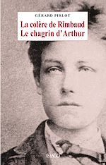 Download this eBook La colère de Rimbaud, le chagrin d'Arthur