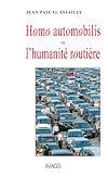 Télécharger le livre :  Homo automobilis ou l'humanité routière