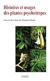Télécharger le livre :  Histoires et usages des plantes psychotropes