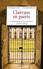Téléchargez le livre :  Clairvaux en guerre
