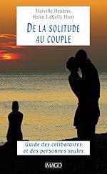 Téléchargez le livre :  De la solitude au couple
