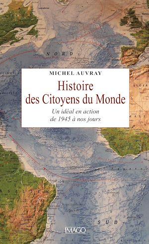 Téléchargez le livre :  Histoire des citoyens du monde