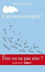 Download this eBook Ciel mon ortograf !