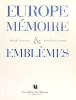 Download this eBook Europe : Mémoires et emblèmes