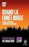Télécharger le livre :  Quand la forêt brûle