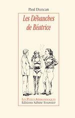 Téléchargez le livre :  Les Débauches de Béatrice