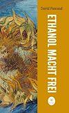 Télécharger le livre :  Ethanol macht frei