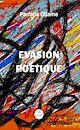 Télécharger le livre : Évasion poétique