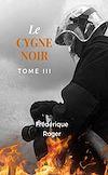 Télécharger le livre :  Le cygne noir - Tome 3