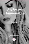 Télécharger le livre :  Attirance inavouable - Tome 2