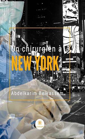 Téléchargez le livre :  Un chirurgien à New York
