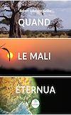 Télécharger le livre :  Quand le Mali éternua
