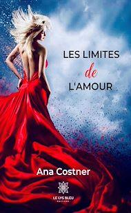 Téléchargez le livre :  Les limites de l'amour