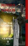 Télécharger le livre :  Nothus Sanguis - Tome 2