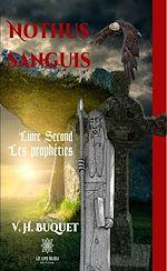 Téléchargez le livre :  Nothus Sanguis - Tome 2