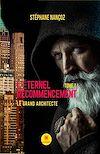 Télécharger le livre :  L'éternel Recommencement - Tome 1