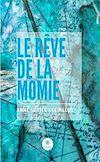 Télécharger le livre :  Le rêve de la momie