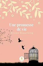 Téléchargez le livre :  Une promesse de vie