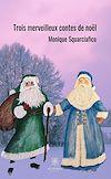 Télécharger le livre :  Trois merveilleux contes de Noël