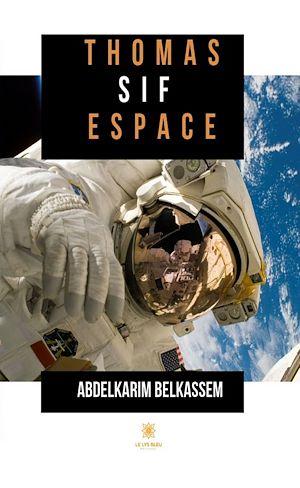 Téléchargez le livre :  Thomas Sif espace