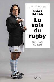Téléchargez le livre :  La voix du rugby, Omar Hasan