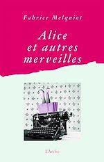 Download this eBook Alice et autres merveilles