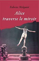 Download this eBook Alice traverse le miroir