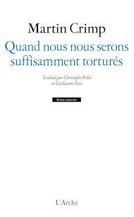Téléchargez le livre :  Quand nous nous serons suffisamment torturés