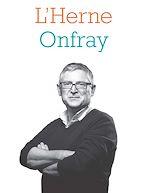 Téléchargez le livre :  Cahier de L'Herne N°125 : Michel Onfray